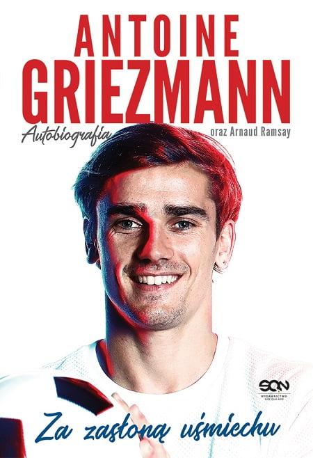 Griezmann. Za zasłoną uśmiechu autobiografia