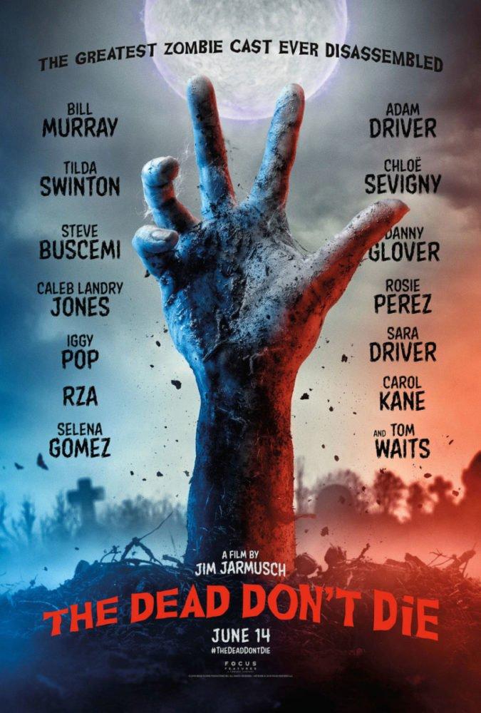 Plakat promujący film The Dead Don't Die / fot. materiały prasowe